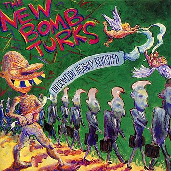 The New Bomb Turks - Information Highway Revisited