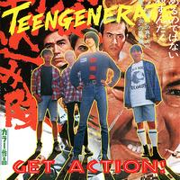 Teengenerate - Get Action!