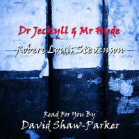 David Shaw-Parker - Dr Jeckyll & Mr Hyde