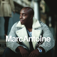 Marc Antoine - Nous [Version Radio] (Version Radio)