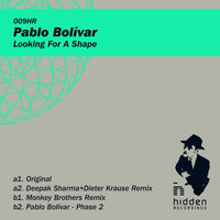 Pablo Bolivar - Looking For A Shape - EP