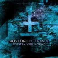 Josh One - Tolerance Remixes & Instrumentals