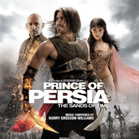 Harry Gregson-Williams - Prince Of Persia: The Sands Of Time (Original Motion Picture Soundtrack)