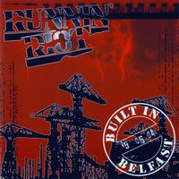 Runnin' Riot - Built in Belfast