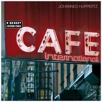 Johannes Huppertz - Café International