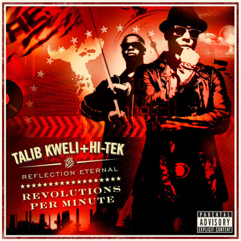 Reflection Eternal: Talib Kweli & HiTek - Revolutions Per Minute (Explicit)