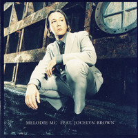 Melodie MC - The Ultimate Experience
