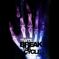 Traffic - Break The Cycle/Gateway