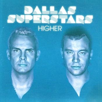 Dallas Superstars - Higher