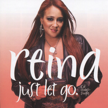 Reina - Just Let Go