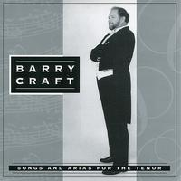 Barry Craft - Songs and Arias for the Tenor