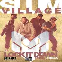 Slum Village - Lock It Down - Single