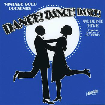 Various Artists - Dance! Dance! Dance! Vol. 5: Popular Dances of the 1920s