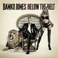 Danko Jones - Below The Belt