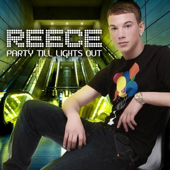 REECE - Party Till Lights Out