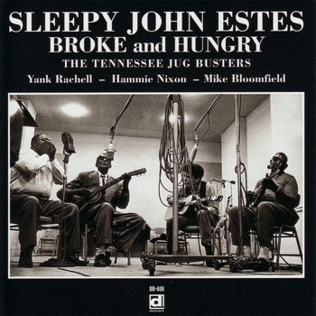 Sleepy John Estes - Broke and Hungry