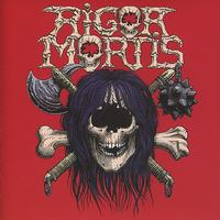 Rigor Mortis - Rigor Mortis (Expanded Edition) [Remastered]