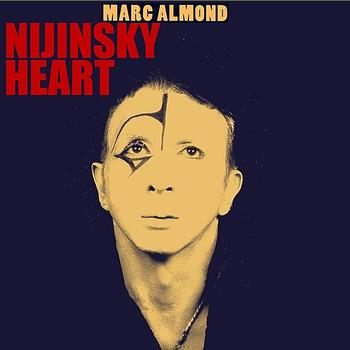 Marc Almond - Nijinsky Heart
