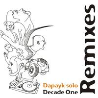 Dapayk solo - Decade One - Remixes