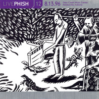 Phish - LivePhish, Vol. 12 8/13/96 (Deer Creek Music Center, Noblesville, IN)