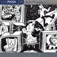Phish - LivePhish, Vol. 15 10/31/96 (The Omni, Atlanta, GA)