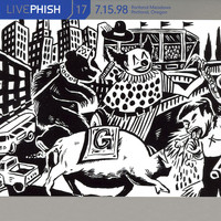 Phish - LivePhish, Vol. 17 7/15/98 (Portland Meadows, Portland, OR)