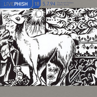 Phish - LivePhish, Vol. 18 5/7/94 (The Bomb Factory, Dallas, TX)