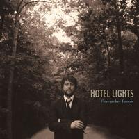 Hotel Lights - Firecracker People