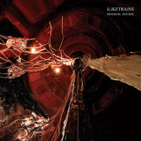 iLiKETRAiNS - Progress Reform