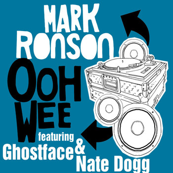 Mark Ronson - Ooh Wee (feat. Ghostface Killah, Nate Dogg & Trife) (Explicit)
