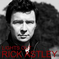 Rick Astley - Lights Out