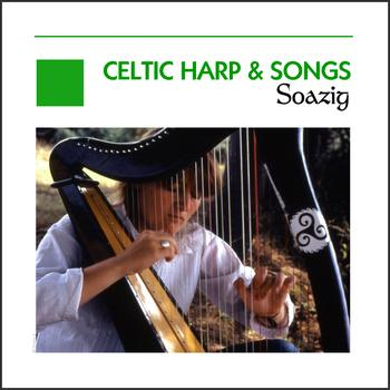 Soazig - Celtic Harp & Songs - Ireland - Scotland - Brittany