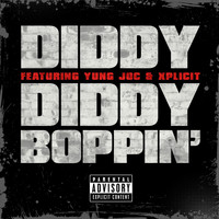 Diddy - Diddy Boppin' (Explicit)