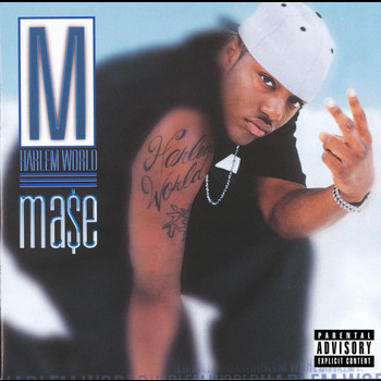 Mase - Harlem World (Explicit)