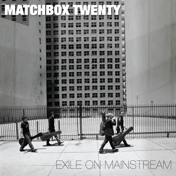 matchbox twenty - Exile on Mainstream (International)