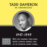 Tadd Dameron - Complete Jazz Series 1947 - 1949