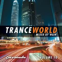 W&W - Trance World, Vol. 10
