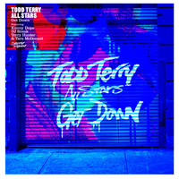 Todd Terry All Stars - Get Down (feat. Kenny Dope, DJ Sneak, Terry Hunter, Tara McDonald) (Pt. 2)