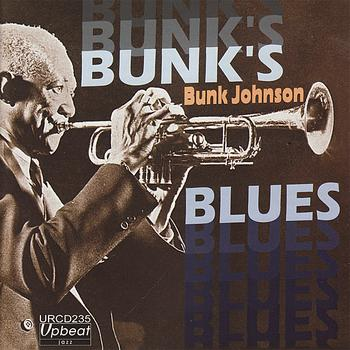 Bunk Johnson - Bunk's Blues