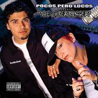 Pocos Pero Locos - The Cyberbanger (Explicit)