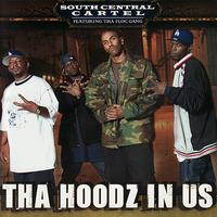 South Central Cartel - Tha Hoodz In Us (Explicit)