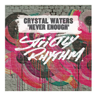 Crystal Waters - Never Enough