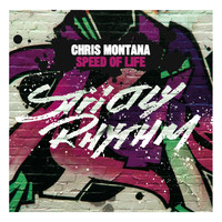 Chris Montana - Speed Of Life