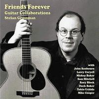Stefan Grossman - Friends Forever