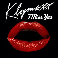 Klymaxx - I Miss You (Re-Recorded / Remastered)