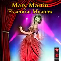 Mary Martin - Essential Masters