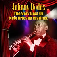 Johnny Dodds - The Very Best Of New Orleans Clarinet