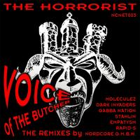 The Horrorist - Voice of the Butcher (The Remixes)