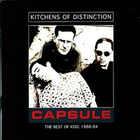 Kitchens Of Distinction - Capsule - The Best Of KOD