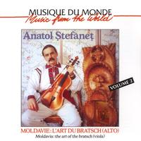 Anatol Stefanet - Moldavie : l'art du Bratsch, vol. 2